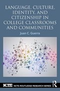 Language, Culture, Identity and Citizenship in College Classrooms and Communities   Guerra, Juan C. (university of Washington, Usa)  
