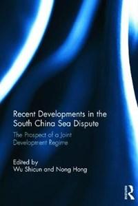 Recent Developments in the South China Sea Dispute | Dr. Shicun Wu ; Nong Hong |