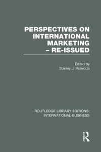 Perspectives on International Marketing - Re-issued   Stanley Paliwoda  