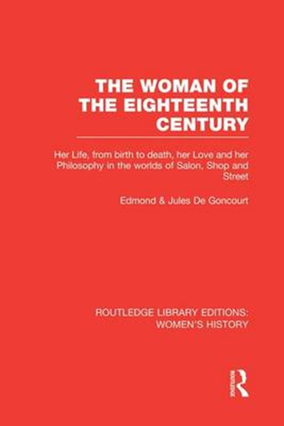 The Woman of the Eighteenth Century