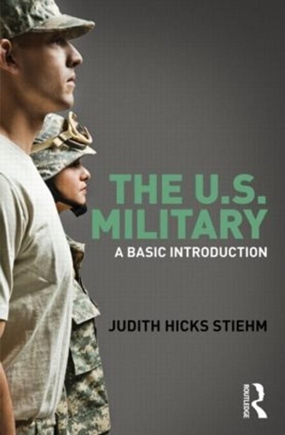 Stiehm, J: US Military