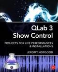 QLab 3 Show Control | Jeromy (associate Professor of Entertainment Design & Technology at Eastern Michigan University) Hopgood |