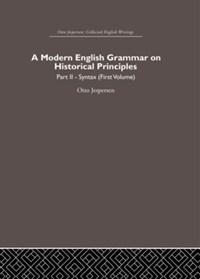 A Modern English Grammar on Historical Principles   Otto Jespersen  