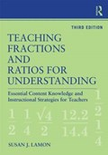 Teaching Fractions and Ratios for Understanding   Susan J. (marquette University) Lamon  