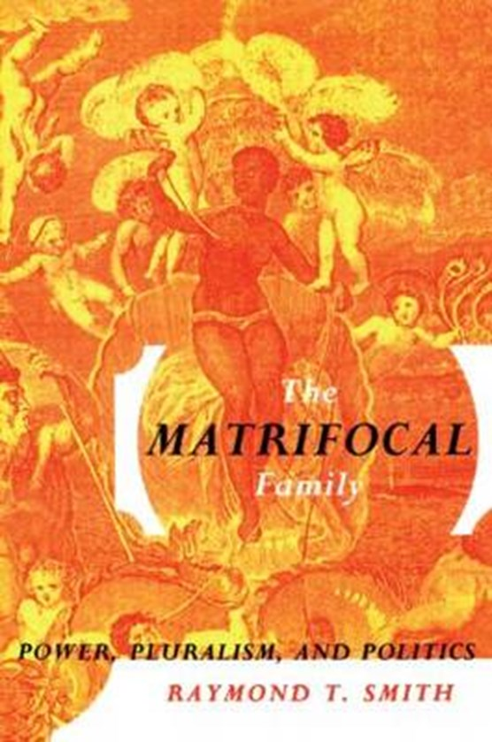 The Matrifocal Family
