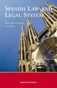 Spanish Law and Legal System | Elena Merino-Blanco |