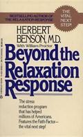 Beyond the Relaxation Response | Benson, Herbert, M.D. |