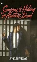 Someone Is Hiding on Alcatraz Island | Eve Bunting |