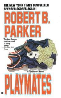 Playmates | Robert B. Parker |