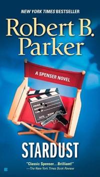 Stardust | Robert B. Parker |