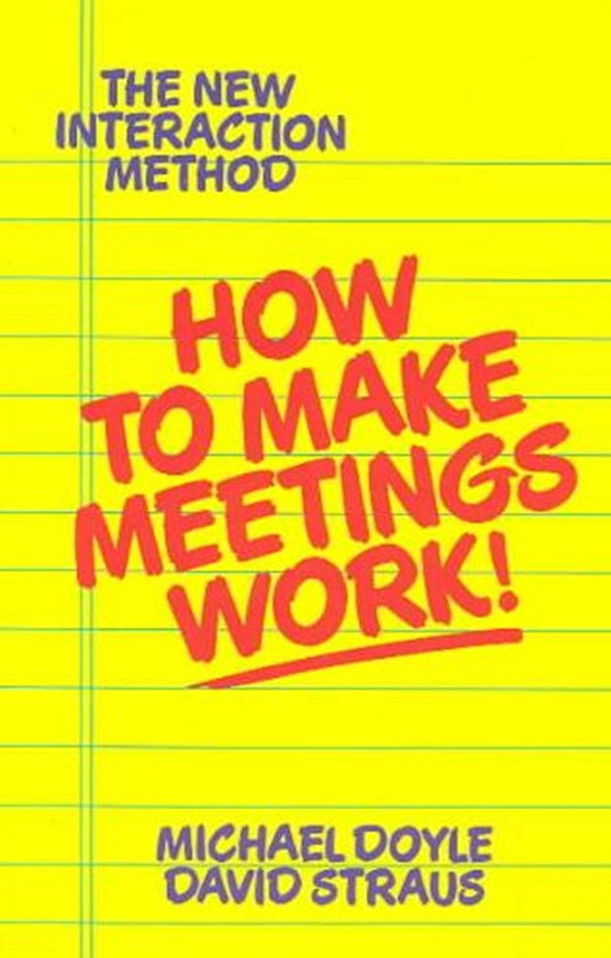 How to Make Meetings Work