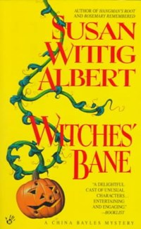 Witches' Bane   Susan Wittig Albert  
