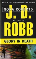 Glory in Death | J. D. Robb |