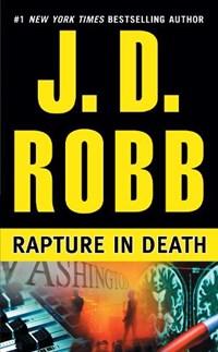 Rapture in Death   J. D. Robb  