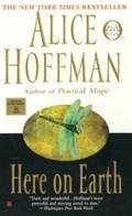 Here on Earth | Alice Hoffman |