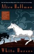 White Horses | Alice Hoffman |