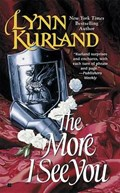 The More I See You | Lynn Kurland |
