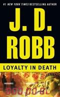 Loyalty in Death | J. D. Robb |