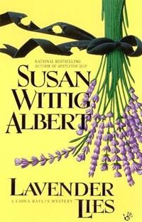 Lavender Lies   Susan Wittig Albert  