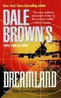 Dale Brown's Dreamland   Brown, Dale ; DeFelice, Jim  