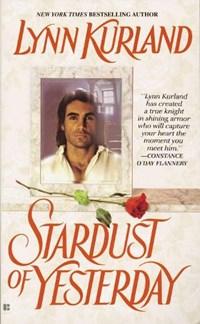 The Stardust of Yesterday   Lynn Kurland  