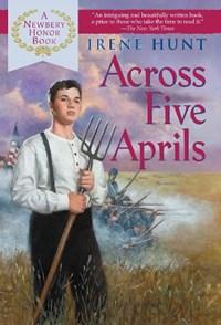 Across Five Aprils | Irene Hunt |
