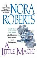 A Little Magic | Nora Roberts |