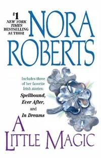 A Little Magic   Nora Roberts  
