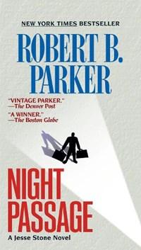 Night Passage | Robert B. Parker |