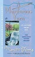 A Murderous Yarn | Monica Ferris |