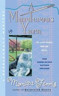A Murderous Yarn   Monica Ferris  