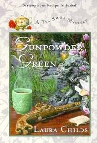 Gunpowder Green   Laura Childs  