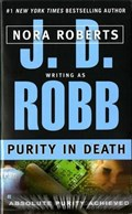 Purity in Death | Robb, J. D. ; Roberts, Nora |