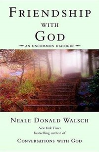 Friendship With God | Neale Donald Walsch |