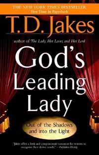 God's Leading Lady   T. D. Jakes  