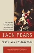 Death and Restoration | Iain Pears |
