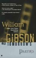 All Tomorrow's Parties | William Gibson |