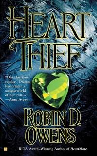 Heart Thief   Robin D. Owens  