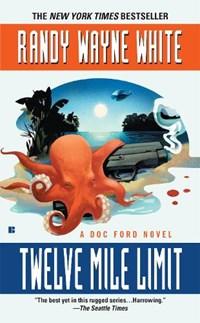 Twelve Mile Limit | Randy Wayne White |