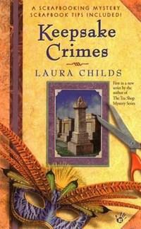 Keepsake Crimes   Laura Childs  