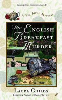 The English Breakfast Murder   Laura Childs  