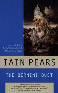 The Bernini Bust   Iain Pears  