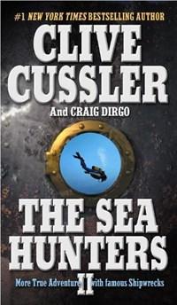 The Sea Hunters II   Cussler, Clive ; Dirgo, Craig  
