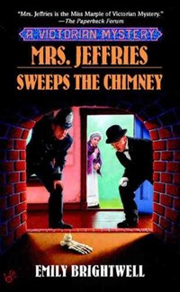 Mrs. Jeffries Sweeps the Chimney   Emily Brightwell  