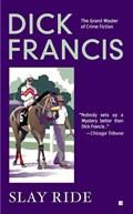 Slay Ride | Dick Francis |