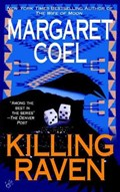 Killing Raven   Margaret Coel  