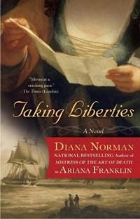 Taking Liberties   Diana Norman  