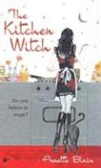 The Kitchen Witch | Annette Blair |