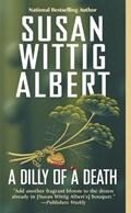 A Dilly Of A Death   Susan Wittig Albert  