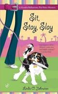Sit, Stay, Slay | Linda O. Johnston |
